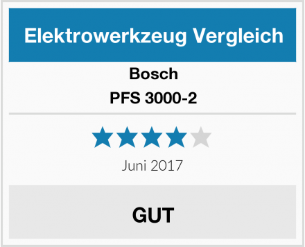 Bosch PFS 3000-2 Test