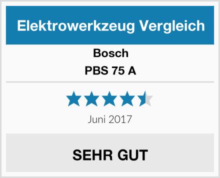 Bosch PBS 75 A Test
