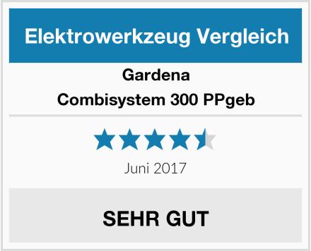 Gardena Combisystem 300 PPgeb Test