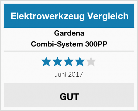 Gardena Combi-System 300PP Test