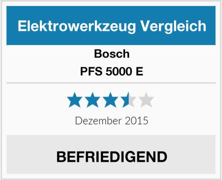 Bosch PFS 5000 E Test