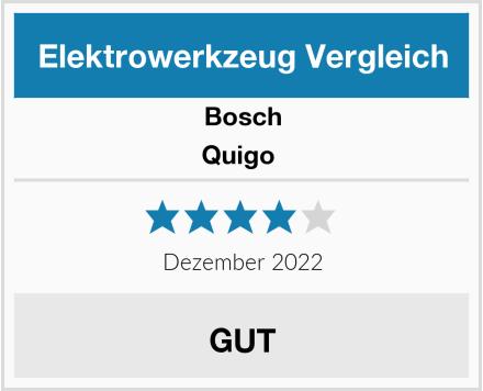 Bosch Quigo  Test