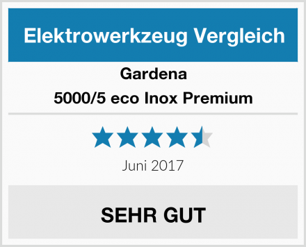 Gardena 5000/5 eco Inox Premium Test