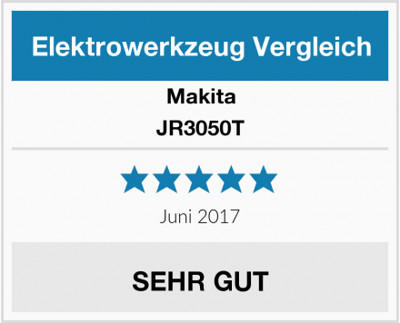 Makita JR3050T Test