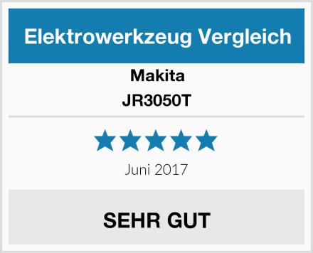 Makita JR3050T Test