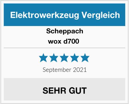 Scheppach wox d700  Test