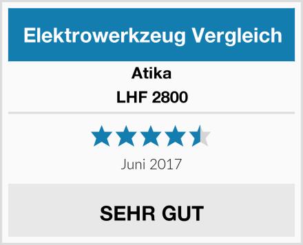 Atika LHF 2800 Test