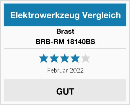 Brast BRB-RM 18140BS Test