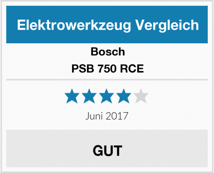 Bosch PSB 750 RCE Test