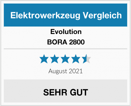 Evolution BORA 2800 Test