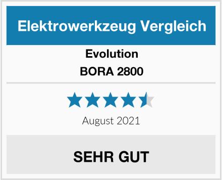 Evolution BORA 2800 Test