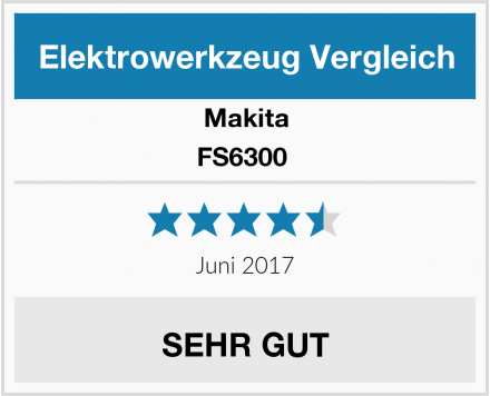 Makita FS6300  Test