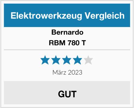 Bernardo RBM 780 T Test