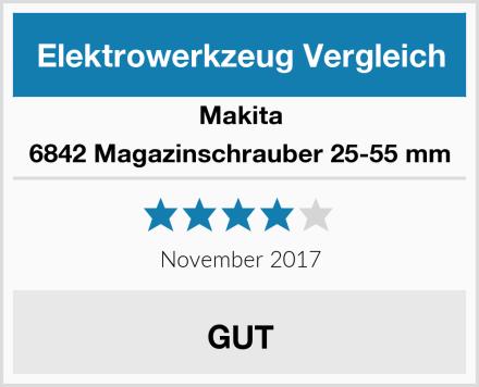 Makita 6842 Magazinschrauber 25-55 mm Test