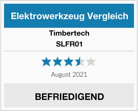 Timbertech SLFR01 Test