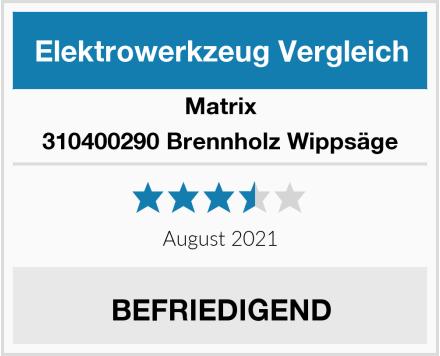 Matrix 310400290 Brennholz Wippsäge Test