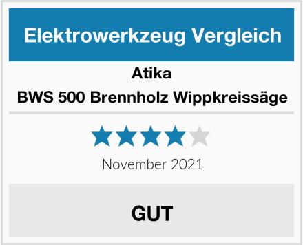Atika BWS 500 Brennholz Wippkreissäge Test