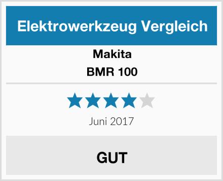 Makita BMR 100 Test