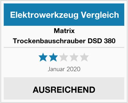 Matrix Trockenbauschrauber DSD 380 Test