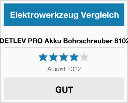 DETLEV PRO Akku Bohrschrauber 8102 Test