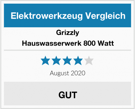 Grizzly Hauswasserwerk 800 Watt Test