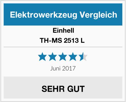 Einhell TH-MS 2513 L  Test