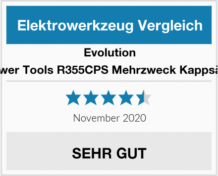 Evolution Power Tools R355CPS Mehrzweck Kappsäge Test