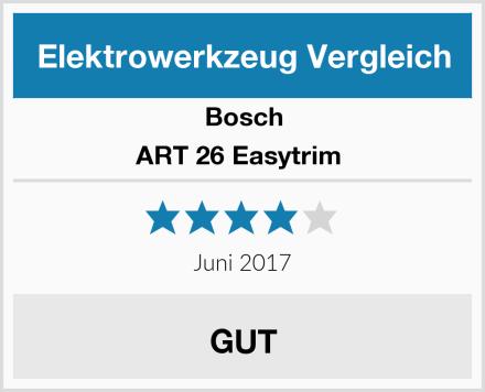 Bosch ART 26 Easytrim  Test