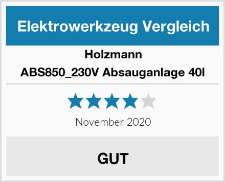 Holzmann ABS850_230V Absauganlage 40l Test
