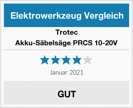 Trotec Akku-Säbelsäge PRCS 10-20V Test