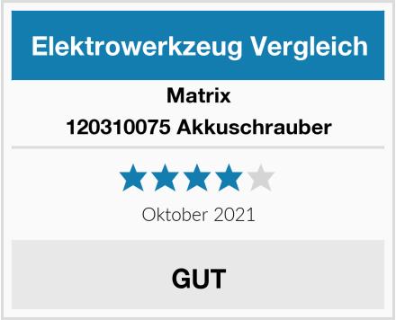 Matrix 120310075 Akkuschrauber Test