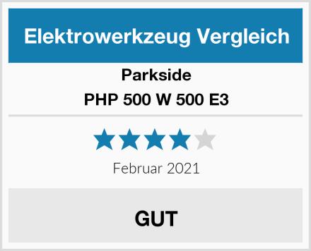 Parkside PHP 500 W 500 E3 Test