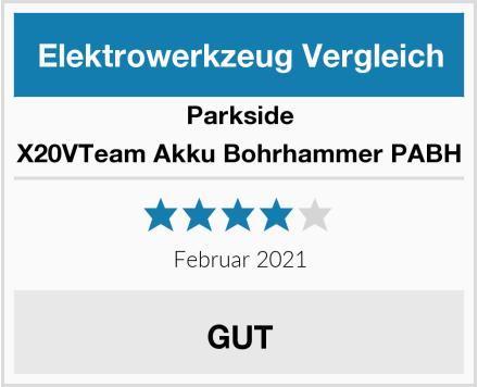 Parkside X20VTeam Akku Bohrhammer PABH Test