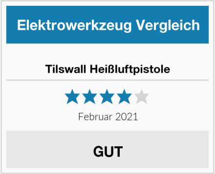 Tilswall Heißluftpistole Test