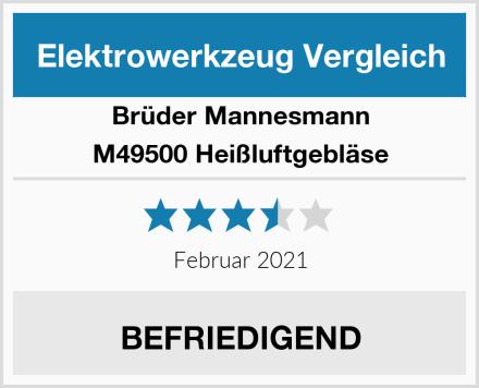Brüder Mannesmann M49500 Heißluftgebläse Test